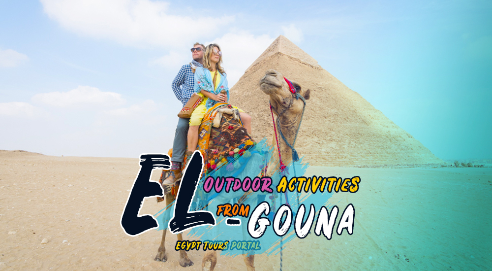 activities to do from el gouna - egypt tours portal